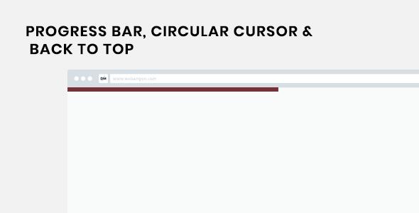 XL Progress - Reading Progress Indicator, Circular Cursor and Back to Top Plugin