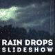 Slideshow - Rain Drops - VideoHive Item for Sale