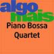 Piano Bossa Quartet