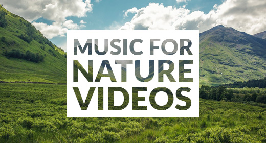 Background Music for Nature Videos
