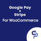 Google Pay + Stripe Payment Gateway for WooCommerce