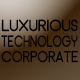 Luxurious Technology Corporate