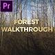 Forest Walkthrough (Mogrt) - VideoHive Item for Sale