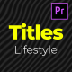 Lifestyle Titles Pack - VideoHive Item for Sale