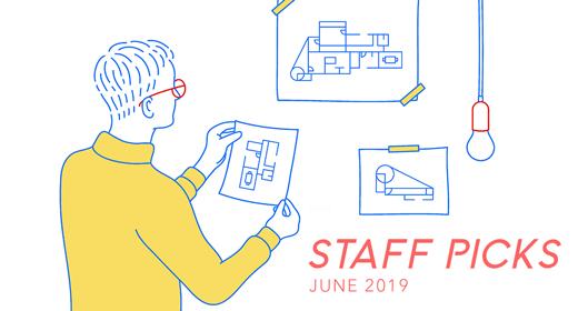 Staff Picks - June 2019
