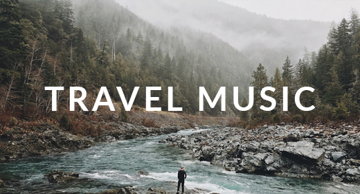 Music for Travel Videos