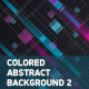 Colored Abstract Backgrounds 2 - VideoHive Item for Sale
