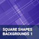 Square Shapes Backgrounds 1 - VideoHive Item for Sale