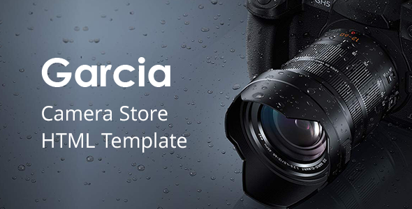 Garcia - Camera Store HTML Template by HasTech