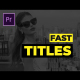 Fast Titles II MOGRT - VideoHive Item for Sale