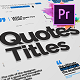 Just Type | Quote Titles For Premiere Pro MOGRT - VideoHive Item for Sale