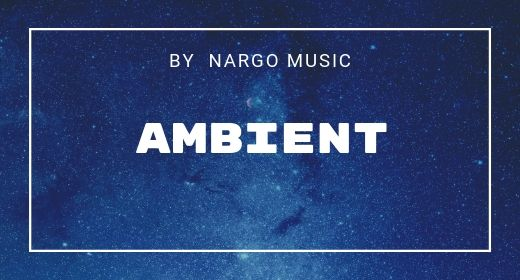 21 Ambient by NargoMusic