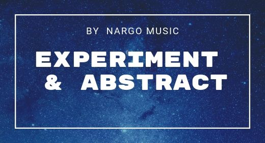 35 Experiment & Abstract by NargoMusic