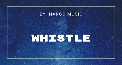 55 Whistle by NargoMusic