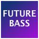 Future Bass Motivational Heroic