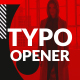 Typo Dynamic Opener | 3 in 1 - VideoHive Item for Sale