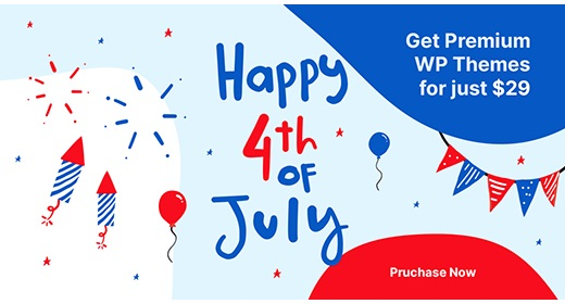 4th of July Massive 50% Off Sale on Best WordPress Themes