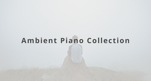 Ambient Piano Collection
