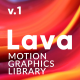 Lava | Motion Graphics Library - VideoHive Item for Sale