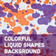 Colorful Liquid Shapes Background - VideoHive Item for Sale