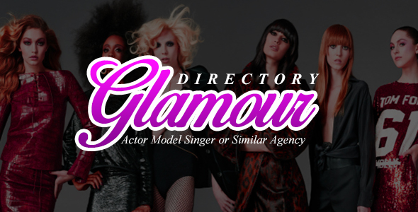 Glamour - Subscription Based Fashion Model and Actor Directory