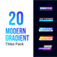 Modern Gradient Titles - VideoHive Item for Sale