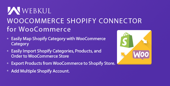 Shopify Connector for WooCommerce WordPress Plugin