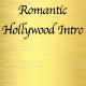 Romantic Hollywood Intro