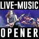 Live Music Opener - VideoHive Item for Sale