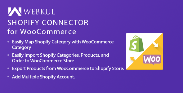 Download Shopify Connector for WooCommerce Free Nulled