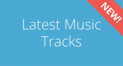 Latest Music Tracks