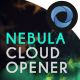 The Nebula Cloud Opener - VideoHive Item for Sale