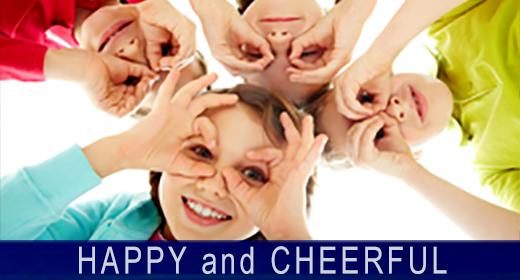 Happy and Cheerful