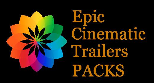 Epic Cinematic Trailers PACKS