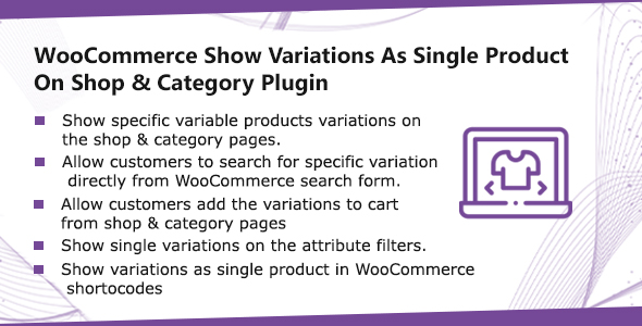 WooCommerce Show Variations As Single Product On Shop