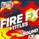 Flame Elements And Titles | Final Cut Pro - VideoHive Item for Sale