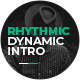 Rhythmic Dynamic Intro - VideoHive Item for Sale