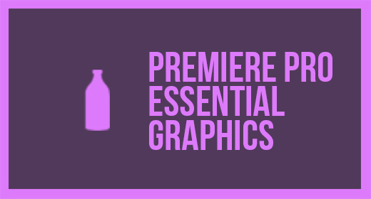 Premiere Essential Graphics | Mogrt