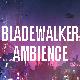 Bladewalker Ambient Synthwave