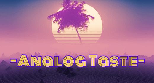 Analog Taste
