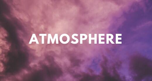Ambience & Atmosphere