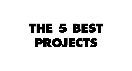 The 5 Best Projects 2020