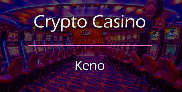 Keno Game Add-on for Crypto Casino
