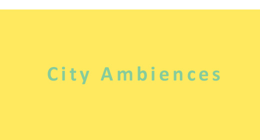 City Ambiences