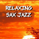 Relaxing Sax Jazz