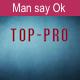 Man say Ok