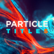 FLU - Particles Titles - VideoHive Item for Sale