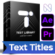 Text Library - Handy Text Animations - VideoHive Item for Sale