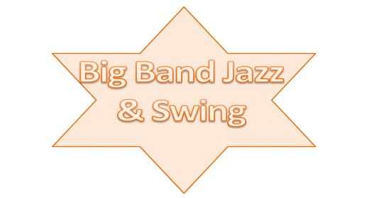 Big Band Jazz and Swing