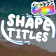 Cartoon Shape Titles | FCPX - VideoHive Item for Sale